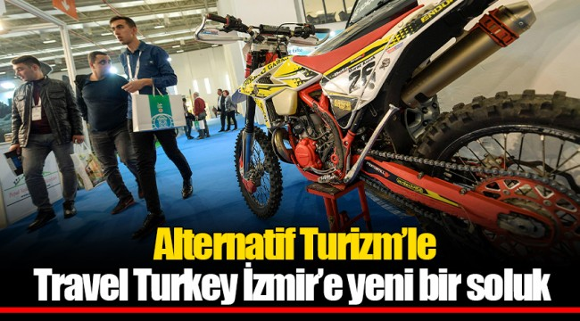 Alternatif Turizm'le Travel Turkey İzmir'e yeni bir soluk