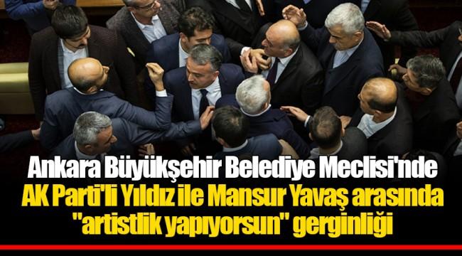 Ankara Büyükşehir Belediye Meclisi'nde AK Parti'li Yıldız ile Mansur Yavaş arasında