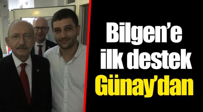 Bilgen'e ilk destek Günay'dan