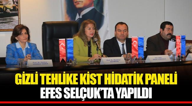 GİZLİ TEHLİKE KİST HİDATİK PANELİ EFES SELÇUK'TA YAPILDI
