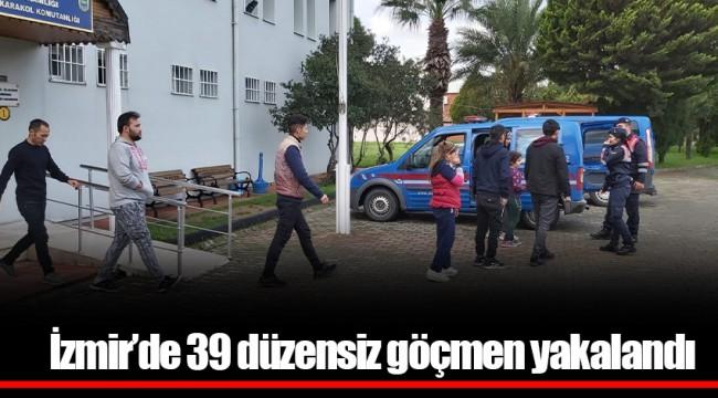 İzmir'de 39 düzensiz göçmen yakalandı