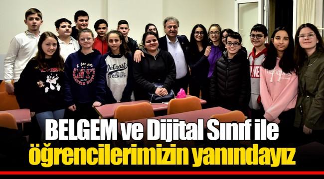 BELGEM ve Dijital Sınıf ile öğrencilerimizin yanındayız