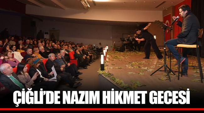 ÇİĞLİ'DE NAZIM HİKMET GECESİ