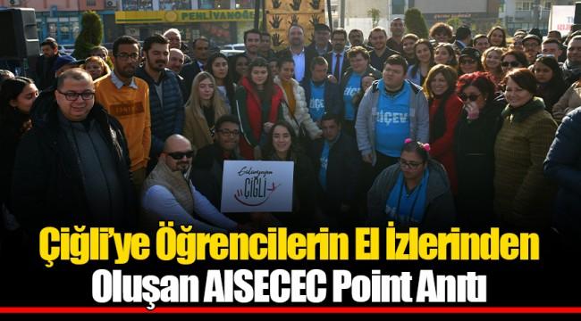 Çiğli'ye Öğrencilerin El İzlerinden Oluşan AISECEC Point Anıtı