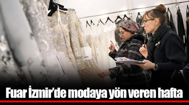 Fuar İzmir'de modaya  yön veren hafta