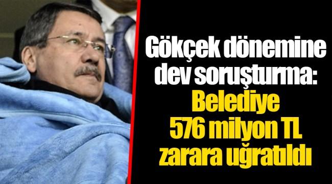 Gökçek dönemine dev soruşturma: Belediye 576 milyon TL zarara uğratıldı