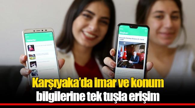 Karşıyaka'da imar ve konum bilgilerine tek tuşla erişim