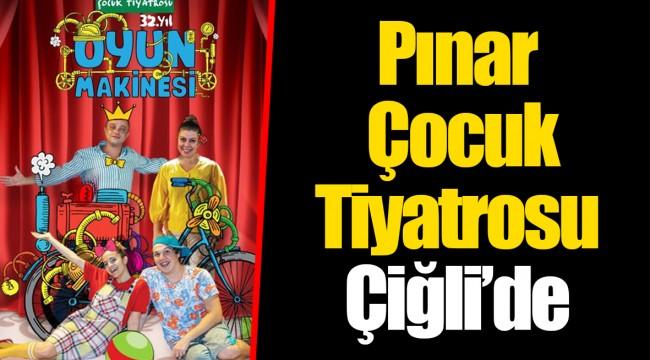 Pınar Çocuk Tiyatrosu Çiğli'de