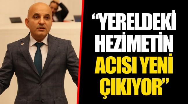 """""""YERELDEKİ HEZİMETİN ACISI YENİ ÇIKIYOR"""""""