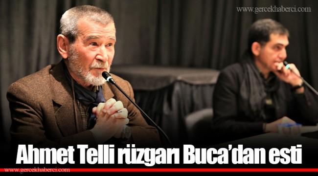 Ahmet Telli rüzgarı Buca'dan esti