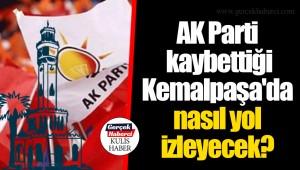 AK Parti kaybettiği Kemalpaşa'da nasıl yol izleyecek?
