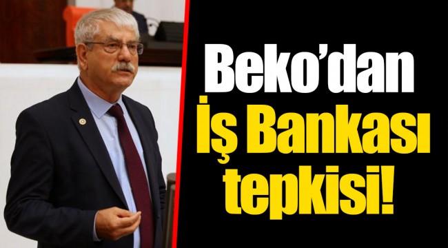 Beko'dan İş Bankası tepkisi!