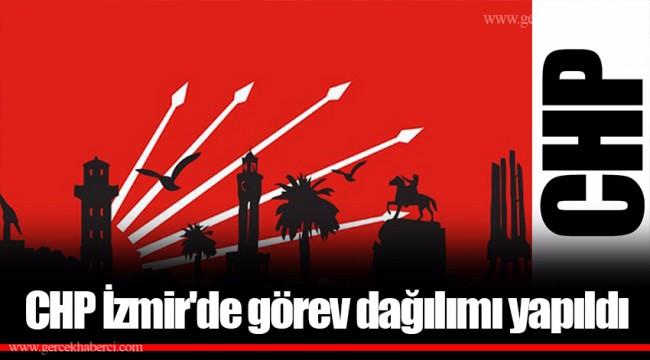 CHP İzmir'de görev dağılımı yapıldı