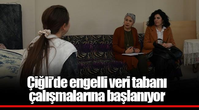 Çiğli'de engelli veri tabanı çalışmalarına başlanıyor