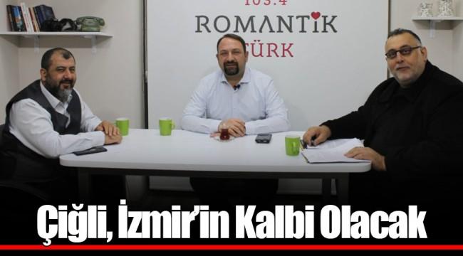 Çiğli, İzmir'in Kalbi Olacak