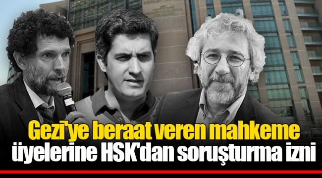 Gezi'ye beraat veren mahkeme üyelerine HSK'dan soruşturma izni