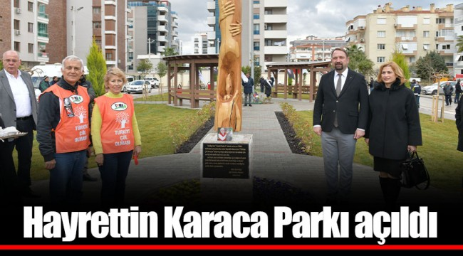 Hayrettin Karaca Parkı açıldı