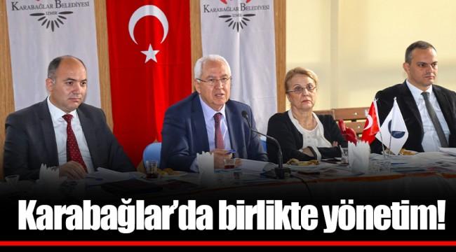 Karabağlar'da birlikte yönetim!