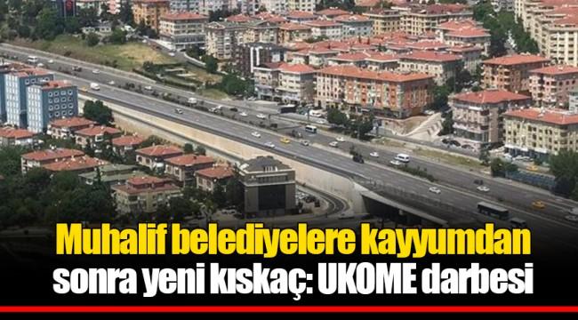 Muhalif belediyelere kayyumdan sonra yeni kıskaç: UKOME darbesi