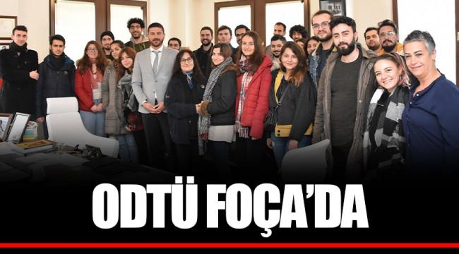ODTÜ FOÇA'DA