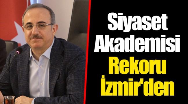 Siyaset Akademisi Rekoru İzmir'den