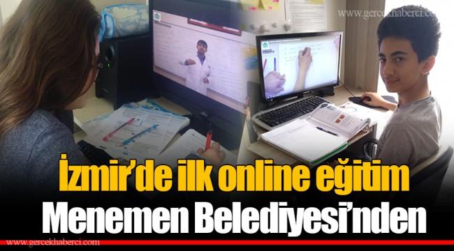 İzmir'de ilk online eğitim Menemen Belediyesi'nden