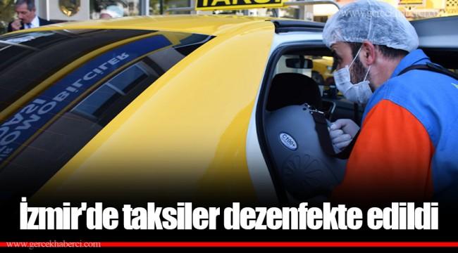 İzmir'de taksiler dezenfekte edildi