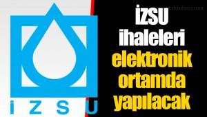 İZSU ihaleleri elektronik ortamda yapılacak