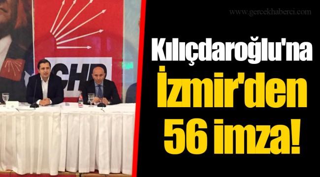 Kılıçdaroğlu'na İzmir'den 56 imza!