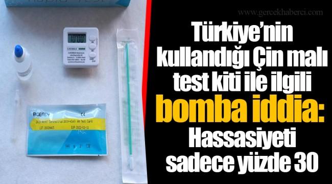 Türkiye'nin kullandığı Çin malı test kiti ile ilgili bomba iddia: Hassasiyeti sadece yüzde 30