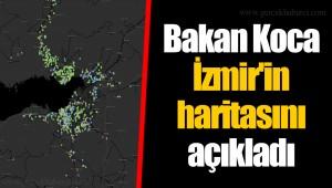 Bakan Koca İzmir'in haritasını açıkladı