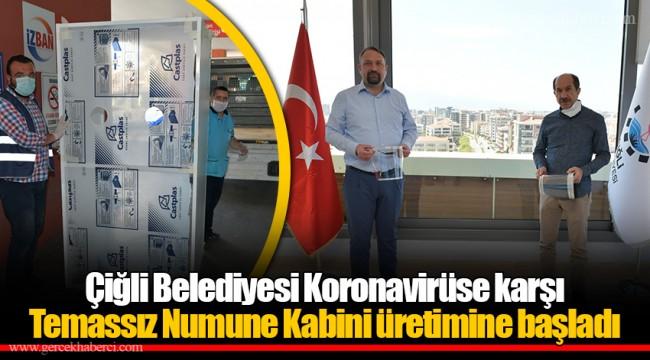 Çiğli Belediyesi Koronavirüse karşı Temassız Numune Kabini üretimine başladı