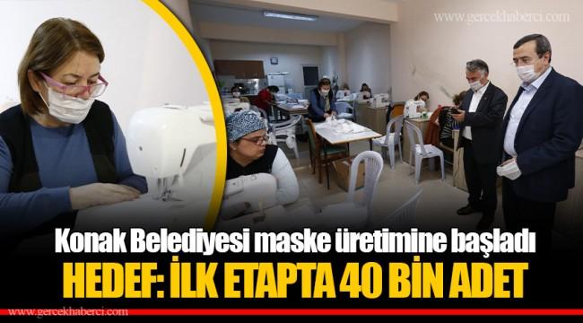 HEDEF: İLK ETAPTA 40 BİN ADET