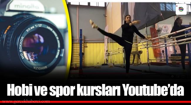 Hobi ve spor kursları Youtube'da