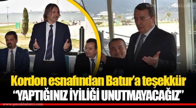 """Kordon esnafından Batur'a teşekkür  """"YAPTIĞINIZ İYİLİĞİ UNUTMAYACAĞIZ"""""""