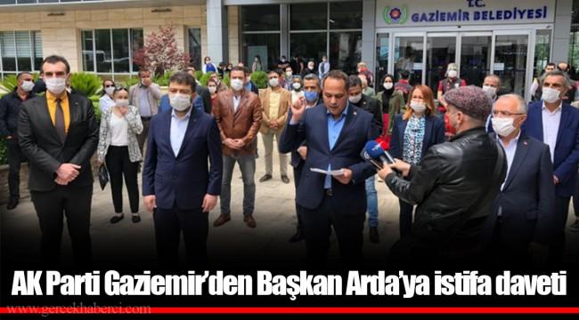 AK Parti Gaziemir'den Başkan Arda'ya istifa daveti