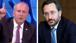 İletişim Başkanı Altun'dan, Muharrem İnce'ye: Tavrı, medyaya iftira mahiyeti taşıyor; ağır ithamları ve suçlayıcı tavrı kabul edilemez