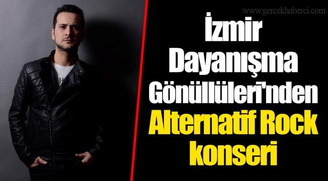 İzmir Dayanışma Gönüllüleri'nden Alternatif Rock konseri