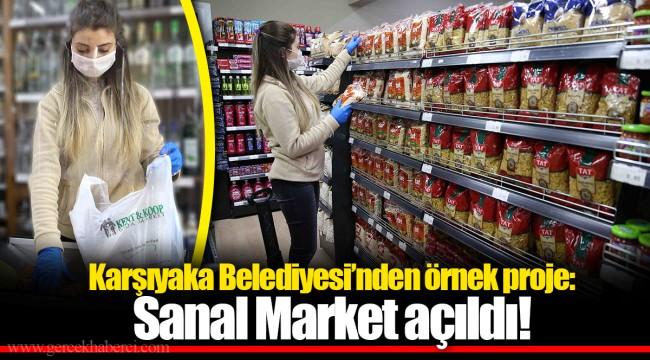 Karşıyaka Belediyesi'nden örnek proje: Sanal Market açıldı!