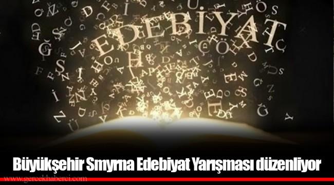 Büyükşehir Smyrna Edebiyat Yarışması düzenliyor