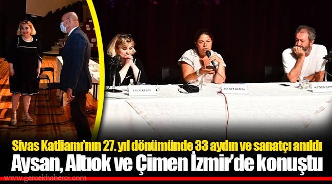 Aysan, Altıok ve Çimen İzmir'de konuştu