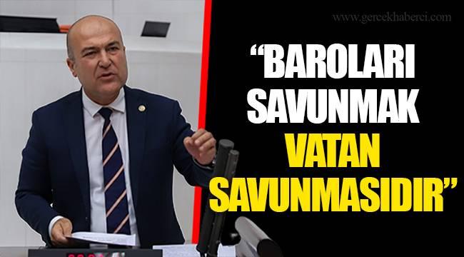 """""""BAROLARI SAVUNMAK VATAN SAVUNMASIDIR"""""""