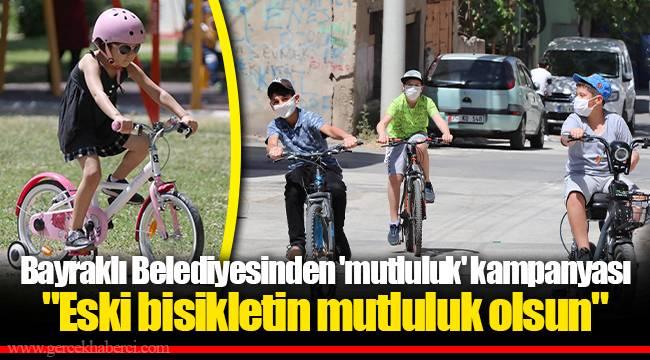 Bayraklı Belediyesinden 'mutluluk' kampanyası