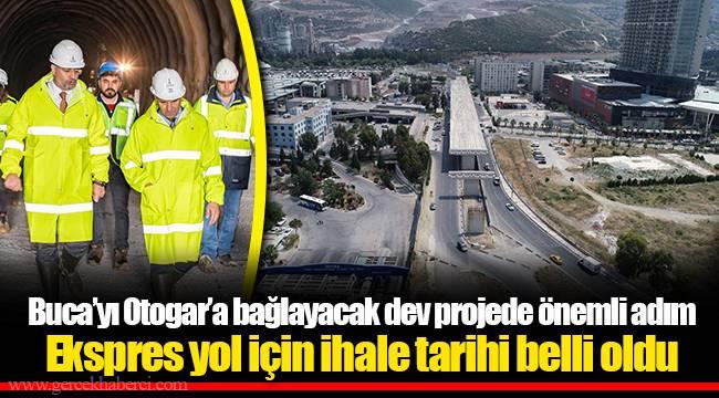 Buca'yı Otogar'a bağlayacak dev projede önemli adım