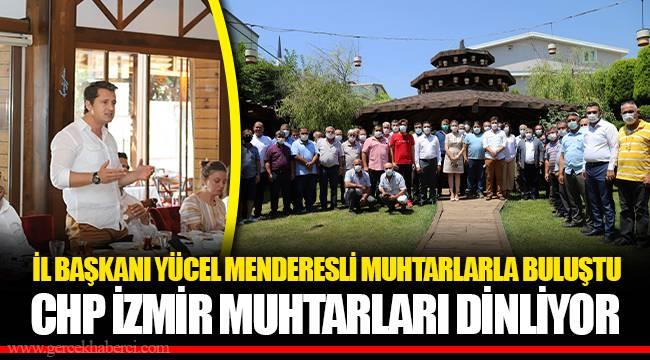 CHP İZMİR MUHTARLARI DİNLİYOR
