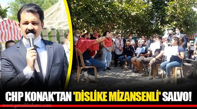 CHP KONAK'TAN 'DİSLİKE MİZANSENLİ' SALVO!
