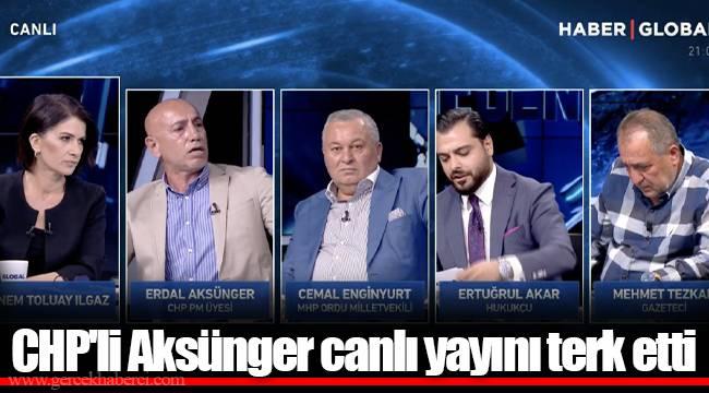 CHP'li Aksünger canlı yayını terk etti