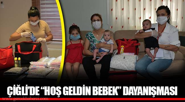"""ÇİĞLİ'DE """"HOŞ GELDİN BEBEK"""" DAYANIŞMASI"""