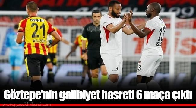 Göztepe'nin galibiyet hasreti 6 maça çıktı