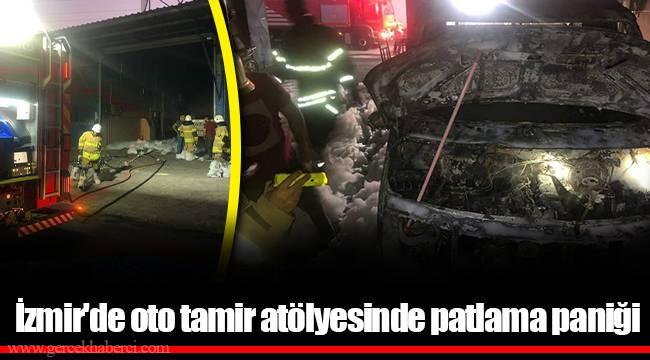 İzmir'de oto tamir atölyesinde patlama paniği